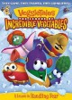 Go to record Veggietales. The league of incredible vegetables