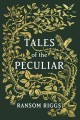 Go to record Tales of the peculiar
