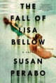 Go to record The fall of Lisa Bellow : a novel