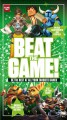 Go to record Beat the game! : how to be the best at all your favorite g...
