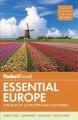 Go to record Fodor's essential Europe.