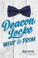 Go to record Deacon Locke went to prom