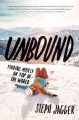 Go to record Unbound : finding myself on top of the world