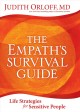 Go to record The empath's survival guide : life strategies for sensitiv...