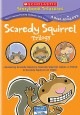 Go to record Scaredy Squirrel trilogy