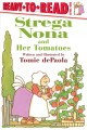 Go to record Strega Nona and her tomatoes
