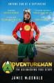 Go to record Adventureman : the astonishing true story