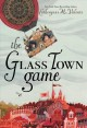 Go to record The glass town game