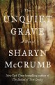Go to record The unquiet grave : a novel