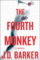 Go to record The fourth monkey : a novel