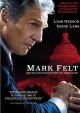 Go to record Mark Felt the man who brought down the White House