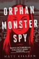 Go to record Orphan monster spy