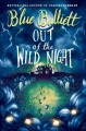 Go to record Out of the wild night : a ghost story