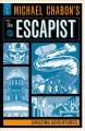Go to record Michael Chabon's The Escapist. Amazing adventures
