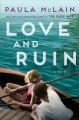 Go to record Love and ruin : a novel