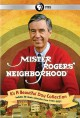Go to record Mister Rogers' neighborhood. It's a beautiful day collection