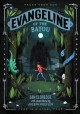 Go to record Evangeline of the bayou