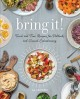 Go to record Bring it! : tried and true recipes for potlucks and casual...