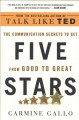 Go to record Five stars : the communication secrets to get from good to...