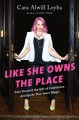 Go to record Like she owns the place : give yourself the gift of confid...