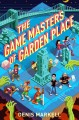 Go to record The game masters of Garden Place