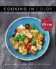 Go to record Cooking in color  : vibrant, delicious, beautiful food