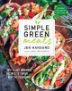 Go to record Simple green meals : 100+ plant-powered recipes to thrive ...