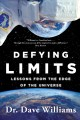 Go to record Defying limits : lessons from the edge of the universe