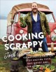 Go to record Cooking scrappy : 100 recipes to help you stop wasting foo...