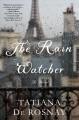 Go to record The rain watcher : a novel