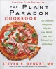 Go to record The plant paradox cookbook : 100 delicious recipes to help...