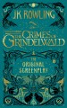 Go to record Fantastic beasts : the crimes of Grindelwald : the origina...
