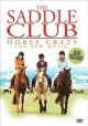 Go to record The saddle club horse crazy - the new movie