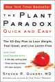 Go to record The plant paradox quick and easy : the 30-day plan to lose...