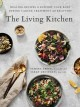 Go to record The living kitchen : healing recipes to support your body ...