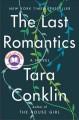 Go to record The last romantics : a novel