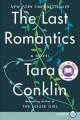 Go to record The last romantics a novel