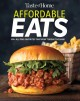 Go to record Taste of Home affordable eats : 100+ all-time favorites th...