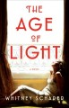 Go to record The age of light : a novel