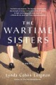 Go to record The wartime sisters : a novel
