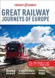 Go to record Insight guides. Great railway journeys of Europe