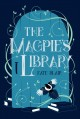 Go to record The magpie's library