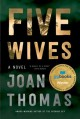 Go to record Five wives : a novel
