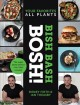 Go to record Bish bash bosh! : your favorites, all plants