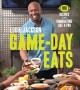 Go to record Game-day eats : 100 recipes for homegating like a pro