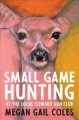 Go to record Small game hunting at the local coward gun club