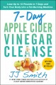 Go to record 7-day apple cider vinegar cleanse : lose up to 15 pounds i...