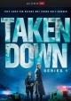 Go to record Taken down. Series 1