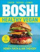 Go to record Bosh! : healthy vegan