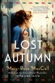 Go to record Lost autumn : a novel